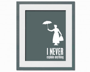 Never Explain Anything - Art Print - Mary Poppins - Fun Typography ...