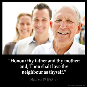 honour thy father and thy mother and thou shalt love thy neighbour as ...