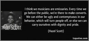 More Hazel Scott Quotes