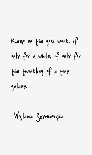 Wislawa Szymborska Quotes & Sayings