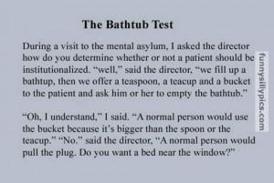 The bathtub mental test