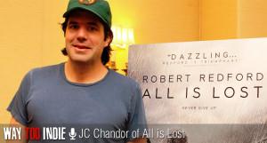 JC Chandor Talks 'All is Lost', Robert Redford's Silent ...