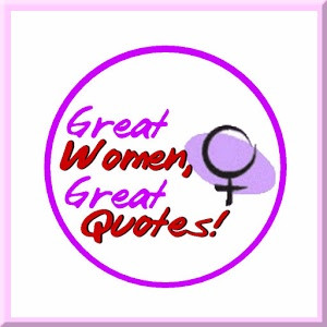 Great Women, Great Quotes!