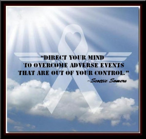 direct your mind to overcome adverse events that are out of your ...