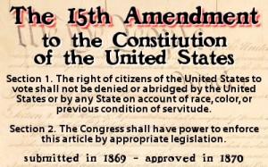 15th Amendment to the U.S. ConstitutionHistory, Amendment, American ...