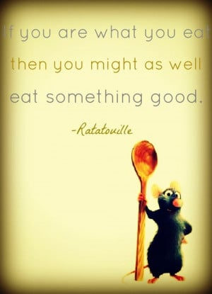 ... Ratatouille quote. I think this would be a funny tag for a food gift