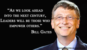 Inspiring Quote from Gates