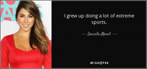 Best Daniella Monet Quotes | A-Z Quotes