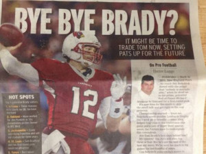 """The """"It may be time to trade Tom Brady"""" column has arrived"""