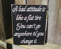 Inspirational quote--Attitude sign