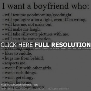 ... boyfriend to want a boyfriend quotes type of a boyfriend i want quote
