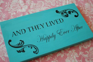 ... They Lived Happily Ever After Quote - Great Wedding Decor or Gift Idea