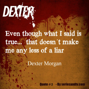 ... week´s Dexter – S07E08 – Argentina – Best Quotes and Moments