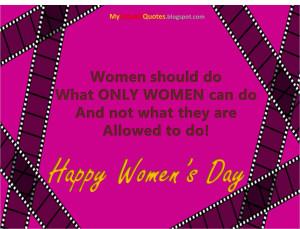 Happy+Women's+day+-+What+women+should+do.jpg