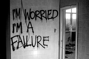 Worried I'm A Failure