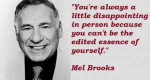 Mel brooks famous quotes 4