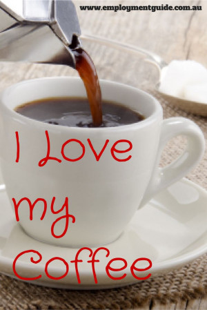 love my coffee coffee quotes my morning coffee i love
