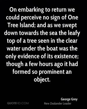 George Grey Quotes
