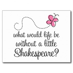 ... shakespeare funny william shakespeare slogan comes on reading and