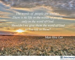 There is life in the word of God.
