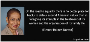 On the road to equality there is no better place for blacks to detour ...