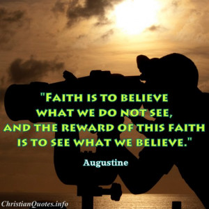 Augustine Christian Quote about Faith - man looking through through ...
