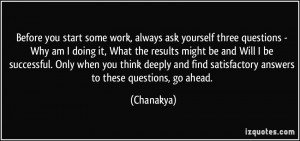 Before you start some work, always ask yourself three questions - Why ...
