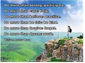 POSTER & QUOTE: Do more than belong: participate. Do more than ...