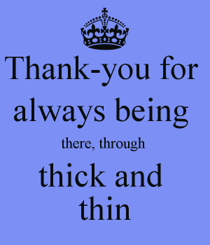 Thank You For Always Being...