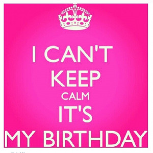 Happy 25th Birthday to Me!!!!