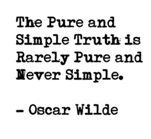 Photo The Truth Rarely Pure