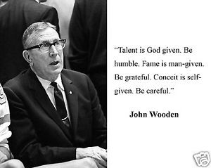 Coach-John-Wooden-UCLA-be-humble-Quote-8-x-10-Photo-Picture-d1