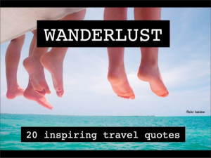 Wanderlust: 20 inspiring travel quotes from The Barefoot Journal