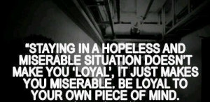 Staying In A Hopeless And Miserable Situation