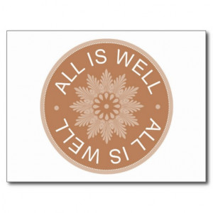 Word Quotes ~All Is Well ~Inspirational Postcard