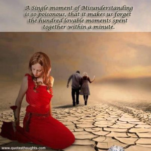 Misunderstanding Quotes-Thoughts-A Single moment of Misunderstanding