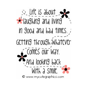Life Quotes - Cute Life Quotes - Inspirational Life Quotes