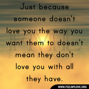 Just-because-someone-doesnt-love-you-the-way1.jpg