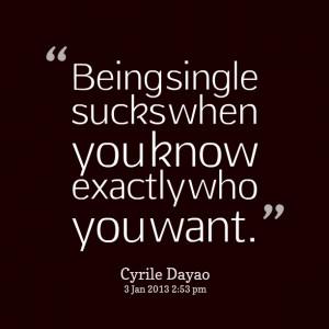 Being Single Sucks Quotes (1)
