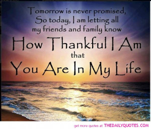love my family and friends quotesTomorrow Is Never Promised The ...