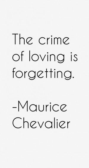 Maurice Chevalier Quotes & Sayings