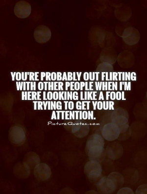 Quotes About Attention Seekers