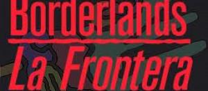 Excerpts from Borderlands/La Frontera