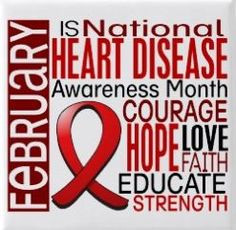 February is Heart Month - A Great Time to Think About Your ... |February Health Awareness