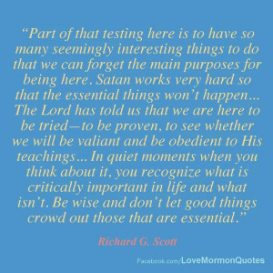 Quote by Elder Richard G. Scott