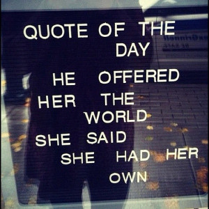 He Offered Her The World She Said She Had Her Own