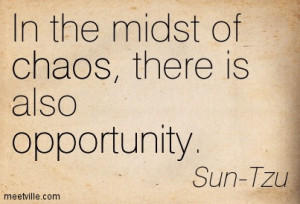 Quotation-Sun-Tzu-opportunity-chaos-business-Meetville-Quotes-227780