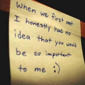 first met, important, love, quote, smile, text
