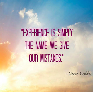 experience-name-we-give-our-mistakes-oscar-wilde-daily-quotes-sayings ...