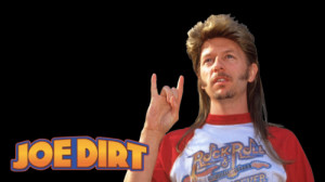 Home Is Where You Make It Joe Dirt Quotes. QuotesGram